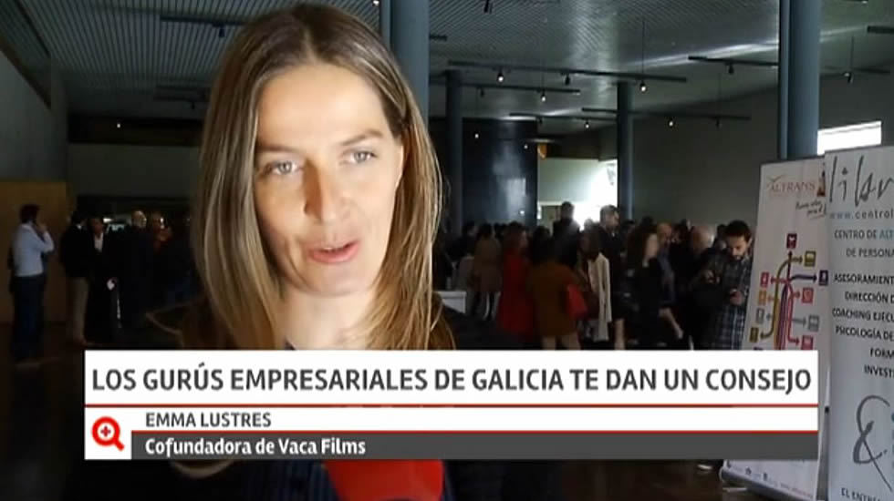 Los gurús empresariales de Galicia te dan un consejo